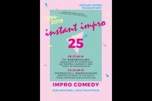 25 Jahre Instant Impro - Jubiläumsshow