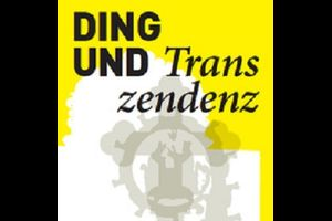 Ding und Transzendenz