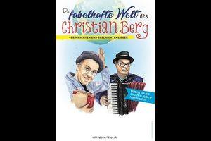 "Christian Berg & Frank Grischek - ""Die fabelhafte Welt des Christian Berg"""