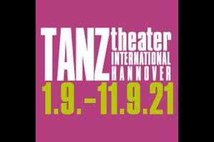 TANZtheater INTERNATIONAL 2021
