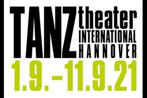 Programmveröffentlichung Festival TANZtheater INTERNATIONAL 2021