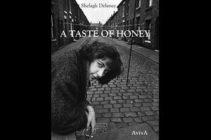 »Shelagh Delaney: A Taste of Honey«