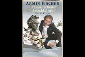 """Armin Fischer - """"Freude schöner Weihnachtstrubel"""""""
