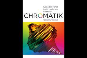 Chromatik – Klang der Farbe in der modernen Glaskunst.