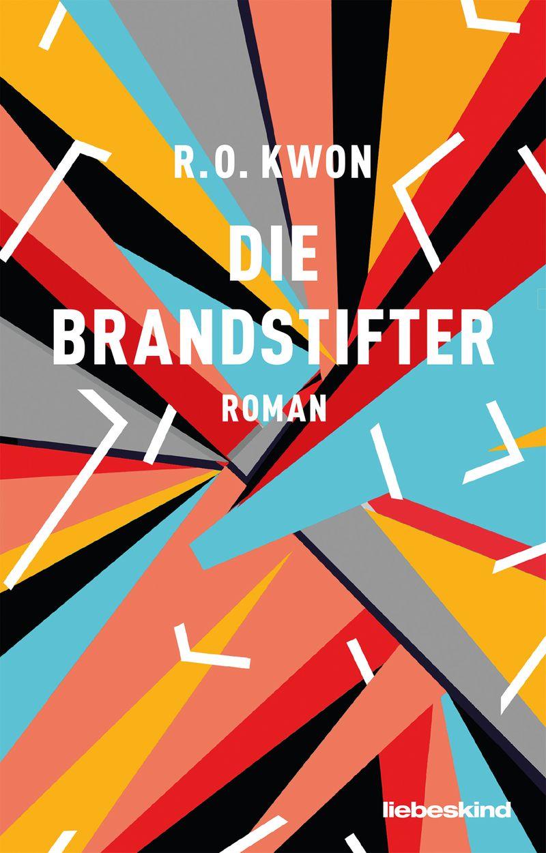 """R.O. Kwon, """"Die Brandstifter"""""""