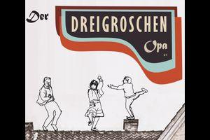Der DreiGroschenOpa (6+ / 60 Min.)