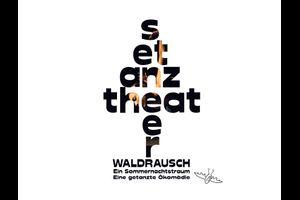 SETanztheater: Waldrausch
