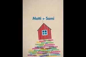Matti und Sami (8+)