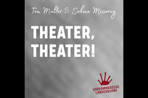 Theater, Theater!